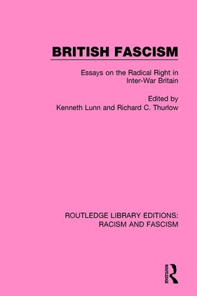 British Fascism: Essays on the Radical Right in Inter-War Britain book cover