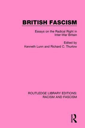 British Fascism: Essays on the Radical Right in Inter-War Britain, 1st Edition (Paperback) book cover