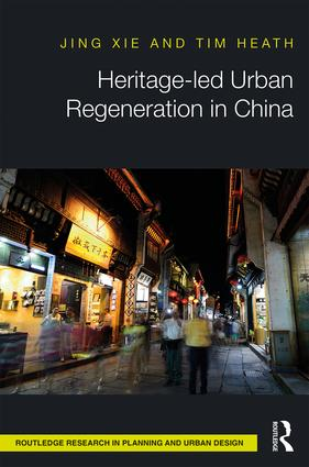 Heritage-led Urban Regeneration in China book cover