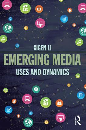 Emerging Media: Uses and Dynamics book cover