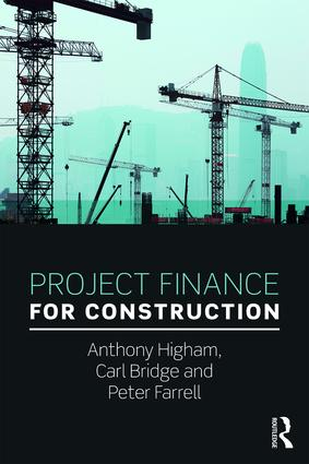 Project Finance for Construction: 1st Edition (Paperback) book cover