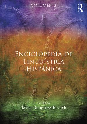 Enciclopedia de Lingüística Hispánica: 1st Edition (Hardback) book cover