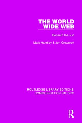 The World Wide Web: Beneath the Surf, 1st Edition (Hardback) book cover