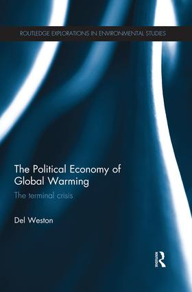 The Political Economy of Global Warming: The Terminal Crisis book cover