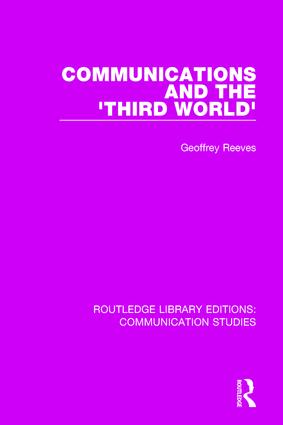 Communications and the 'Third World': 1st Edition (Hardback) book cover
