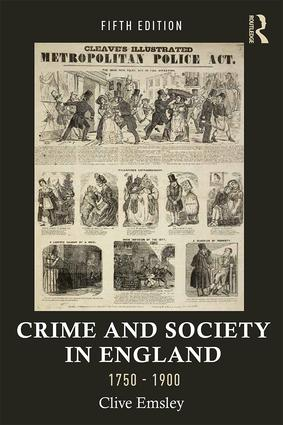Crime and Society in England, 1750–1900: 5th Edition (Paperback) book cover
