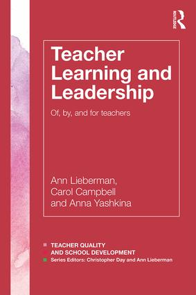 Teacher Learning and Leadership: Of, By, and For Teachers (Paperback) book cover