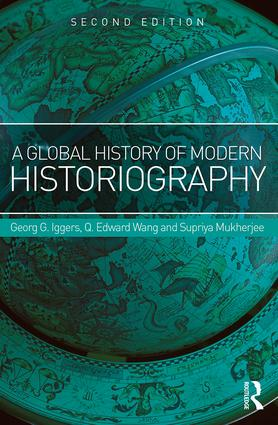 A Global History of Modern Historiography: 2nd Edition (Paperback) book cover