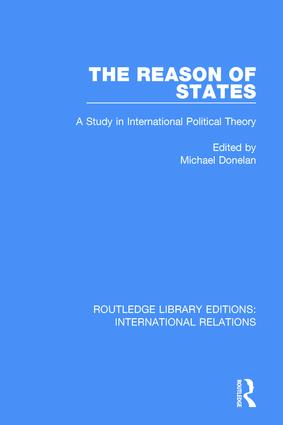 The Reason of States: A Study in International Political Theory, 1st Edition (Paperback) book cover