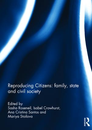 Reproducing Citizens: family, state and civil society: 1st Edition (Hardback) book cover