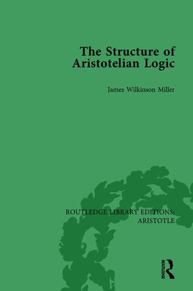 The Structure of Aristotelian Logic book cover