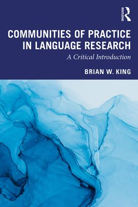 Communities of Practice in Language Research: A Critical Introduction book cover