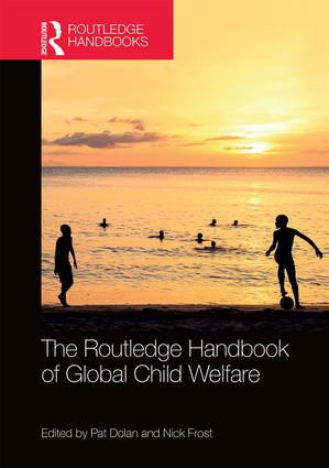 The Routledge Handbook of Global Child Welfare book cover