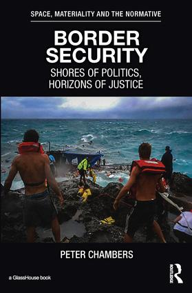 Border Security: Shores of Politics, Horizons of Justice book cover