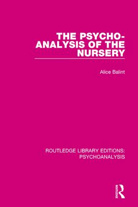 The Psycho-Analysis of the Nursery book cover
