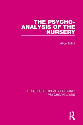 The Psycho-Analysis of the Nursery