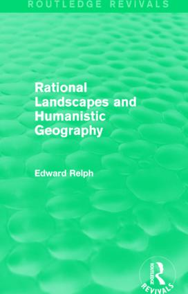 Rational Landscapes and Humanistic Geography: 1st Edition (Hardback) book cover