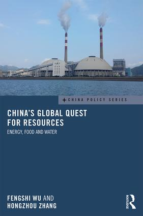 China's Global Quest for Resources: Energy, Food and Water, 1st Edition (Hardback) book cover