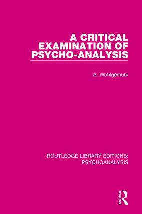 A Critical Examination of Psycho-Analysis book cover