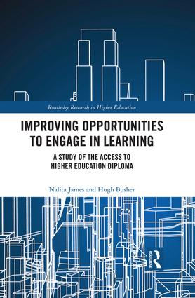 Improving Opportunities to Engage in Learning: A Study of the Access to Higher Education Diploma book cover