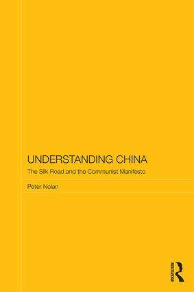 Understanding China: The Silk Road and the Communist Manifesto book cover