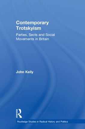 Contemporary Trotskyism: Parties, Sects and Social Movements in Britain, 1st Edition (Hardback) book cover