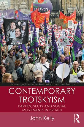 Contemporary Trotskyism: Parties, Sects and Social Movements in Britain book cover