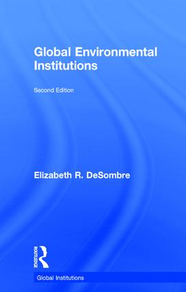 Global Environmental Institutions: 2nd Edition (Hardback) book cover