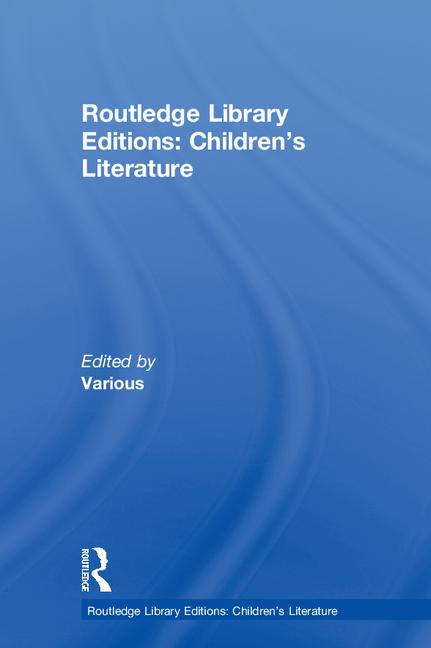 Routledge Library Editions: Children's Literature: 1st Edition (Hardback) book cover