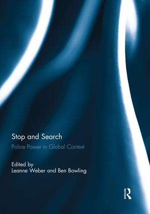 Stop and Search: Police Power in Global Context book cover