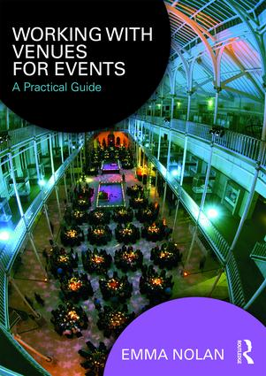 Working with Venues for Events: A Practical Guide, 1st Edition (Paperback) book cover