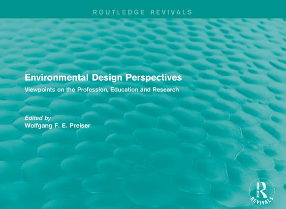 Environmental Design Perspectives: Viewpoints on the Profession, Education and Research book cover