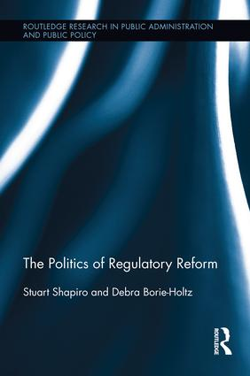 The Politics of Regulatory Reform: 1st Edition (Paperback) book cover