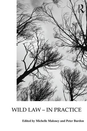 Wild Law - In Practice: 1st Edition (Paperback) book cover