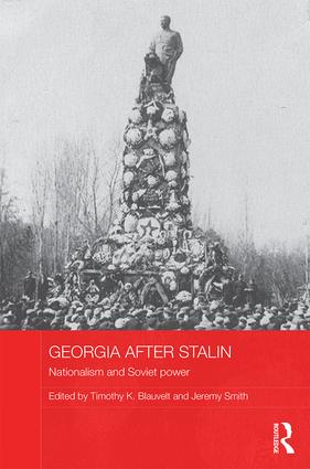 Georgia after Stalin: Nationalism and Soviet power book cover