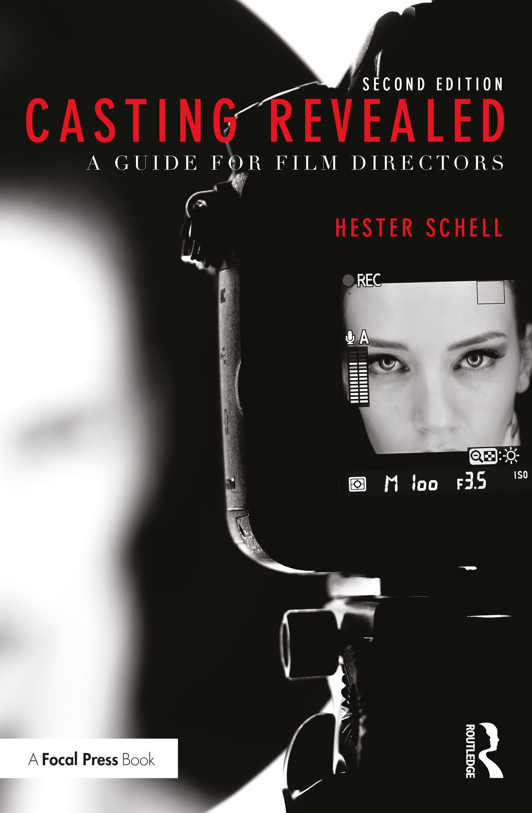 Casting Revealed: A Guide for Film Directors, 2nd Edition (Paperback) book cover