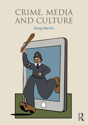 Crime, Media and Culture book cover