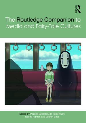 The Routledge Companion to Media and Fairy-Tale Cultures: 1st Edition (Hardback) book cover