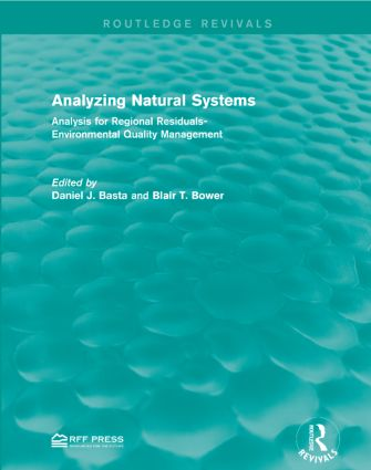 Analyzing Natural Systems: Analysis for Regional Residuals-Environmental Quality Management book cover