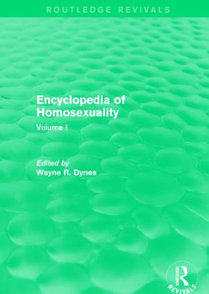 Encyclopedia of Homosexuality: Volume I, 1st Edition (Paperback) book cover