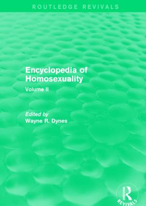 Encyclopedia of Homosexuality: Volume II, 1st Edition (Paperback) book cover