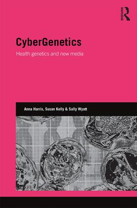 CyberGenetics: Health genetics and new media (Hardback) book cover