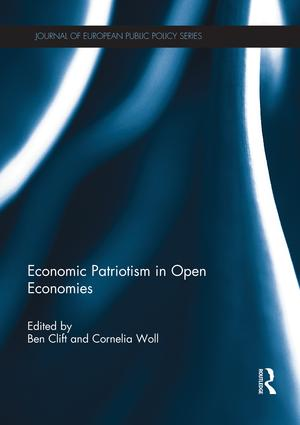 Economic Patriotism in Open Economies book cover