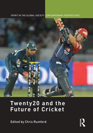 Twenty20 and the Future of Cricket: 1st Edition (Paperback) book cover