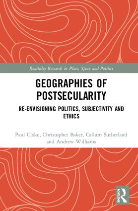 Geographies of Postsecularity: Re-envisioning Politics, Subjectivity and Ethics book cover