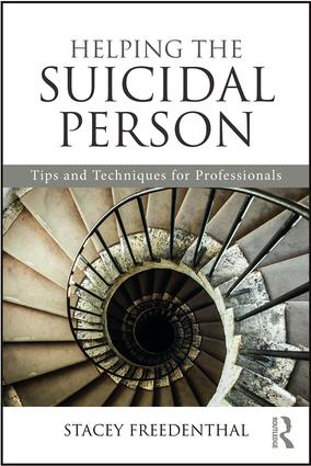 Helping the Suicidal Person: Tips and Techniques for Professionals book cover