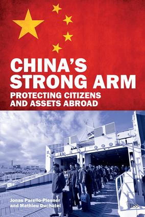 China's Strong Arm: Protecting Citizens and Assets Abroad, 1st Edition (Paperback) book cover