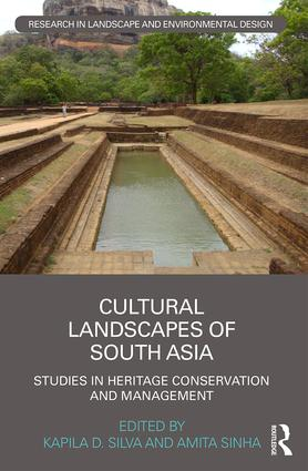Cultural Landscapes of South Asia: Studies in Heritage Conservation and Management book cover