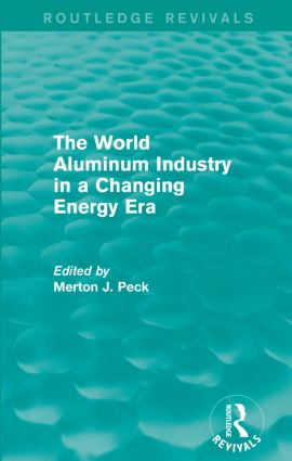 The World Aluminum Industry in a Changing Energy Era book cover