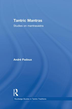 Tantric Mantras: Studies on Mantrasastra book cover